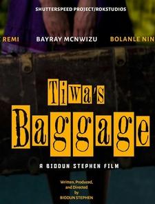 Tiwa's Baggage Poster