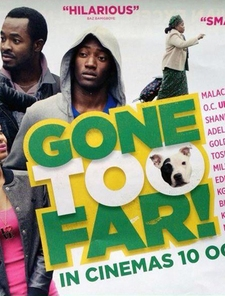 Gone To Far Poster