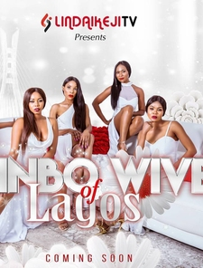 Oyinbo Wives of Lagos Poster
