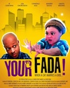 Your Fada!