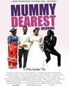 Mummy Dearest 2: The Wedding